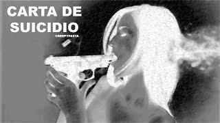 Creepypasta | Carta de Suicidio - Proyecto Paranormal México