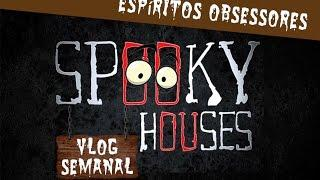 Assunto Spooky Semanal - Espíritos Obsessores