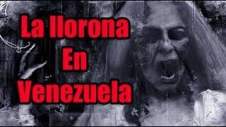 Extranormal - La llorona en venezuela
