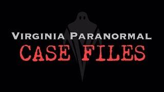 The Old Steamer Trunk - Virginia Paranormal Case Files
