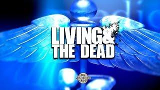 Living & The Dead | Ghost Stories, Paranormal, Supernatural, Hauntings, Horror