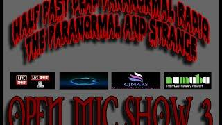 Half Past Dead Paranormal Radio Open Mic Show 3