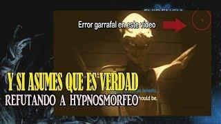 Interrogando a un Alien II | Refutando a HypnosMorfeo