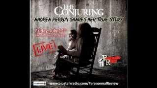Paranormal Review Radio: The Conjuring-The true Story with Andrea Perron