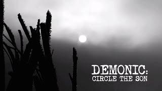"Chad Calek's ""DEMONIC: CIRCLE THE SON"" is NOW ON DVD!"