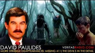 Veritas Radio - David Paulides - Missing 411 - The Devil's in the Detail - Part 1 of 2