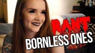 We need to talk about Bornless Ones (2016)   Rant   Review