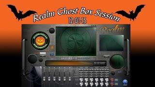 Realm Ghost Box Session #1 12-1-15