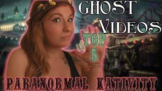 My Top 5 Ghost Videos on YouTube