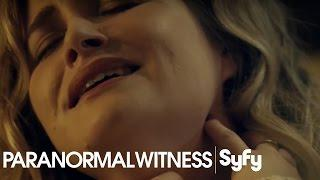 PARANORMAL WITNESS (Clip) | 'They're Putting Something Inside Me' | Syfy