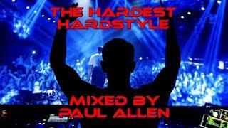 Reverse Bass Mix- 'The Hardest Hardstyle' Mixed By Paul Allen