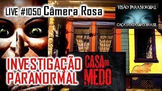 Casa do Medo LIVE câmera Rosa Caça Fantasmas Brasil #1050 Câmera 1