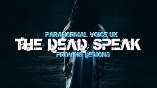 Paranormal Voice meets Proving Demons Spirit Box Session Part 3