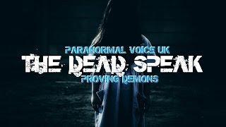 Paranormal Voice meets Proving Demons Spirit Box Session Part 3