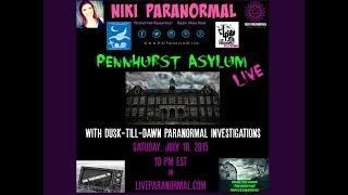 Pennhurst  w/ Niki ParaUnNormal & Dusk-Till-Dawn Paranormal Investigators**