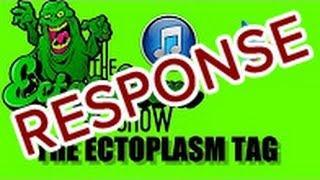 Ectoplasm Tag Response