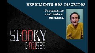 Spooky Houses - Depoimentos dos Pacientes - Dona Irica e um convite aos inscritos