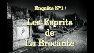 """C.A.L.D Investigations Paranormales Episode 1 """" Les Esprits de la Brocante """""""