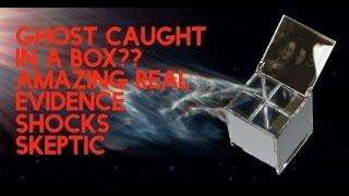 Ghost Caught In A box? | Amazing Real Evidence Shocks Skeptic