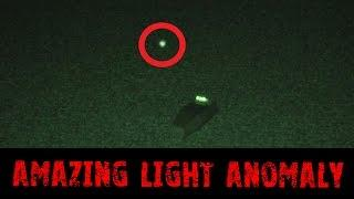 Amazing Light Anomaly - Real Paranormal Activity Part 35