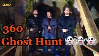 UK Haunted go Ghost Hunting with Really TV - Worlds First Live 360 Ghost Experiment