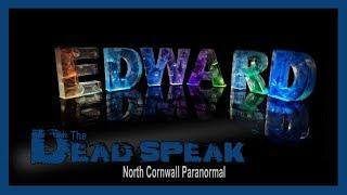 The Dead Speak | Introduction to Edward | Ghost / Paranormal Video