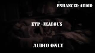 """Class A EVP - """"Jealous"""" (Haunted Castle House)"""