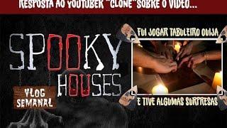 """Assunto Spooky Semanal - Youtuber """"Clone"""" e sua Tábua Ouija"""