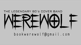 The legendary 80's cover band WEREWOLF July 7th at Rockin Willy's Ponchatoula Louisiana