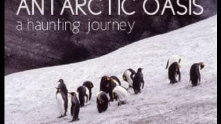 Antarctic Oasis - A Haunting Journey