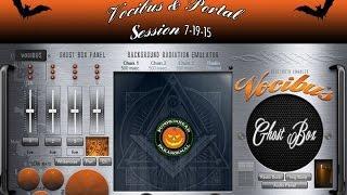 Vocibus Ghost Box & Portal Session 7-19-15