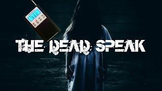 Paranormal Voice | THE DEAD SPEAK | Spirit Box Session 1