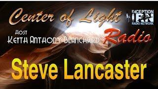 Steve Lancaster - Hidden Peak Power - Center of Light Radio