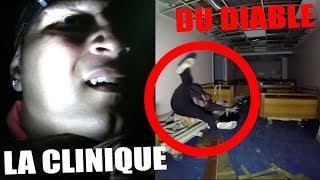 JE RETOURNE DANS LA CLINIQUE DU DIABLE (Chasseur de Fantômes) [Explorations Nocturnes] Urbex Hanté