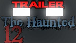 THE HAUNTED: Episode 12 TRAILER