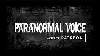 Paranormal Voice Trailer | Spirit Contact