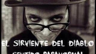 El Sirviente Del Diablo [Sentido Paranormal]