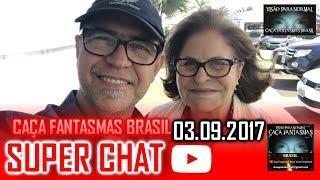 Super chat do Caça fantasmas Brasil 03 setembro 2017