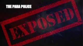 The Paranormal Police : Exposed - Fake Ghosts & hoaxes & Stories - NEW SHOW.