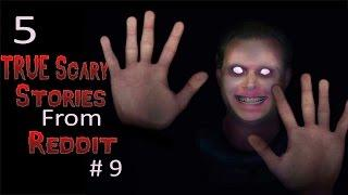5 TRUE Scary Stories From Reddit # 9