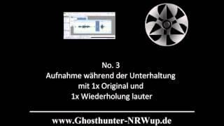 G.U.P.P. - Ghosthunter-NRWup & RLP - Tonsequenz PU 04.07.2015 - unkommentiert