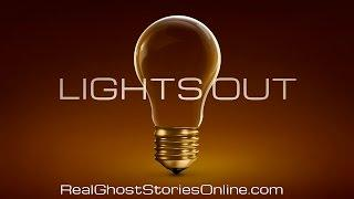 When The Lights Go Out | Ghost Stories, Paranormal, Supernatural, Hauntings, Horror
