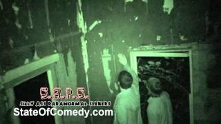 SAPS - Silly Ass Paranormal Seekers - Comedian Ghost Hunters