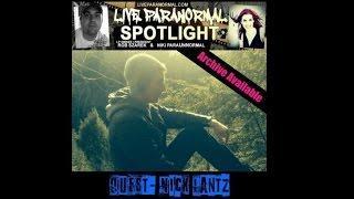 LiveParanormal's Paranormal Spotlight Radio- Guest Nick Lantz