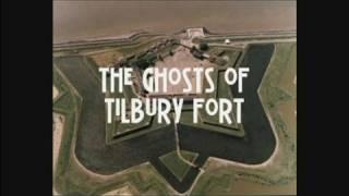THE VISIT TO HAUNTED TILBURY FORT