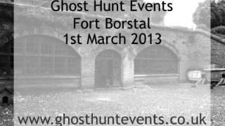 Fort Borstal ghost hunt Real ghost voice EVP
