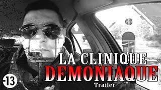 CHASSEUR DE FANTÔMES - LA CLINIQUE DÉMONIAQUE (Trailer)