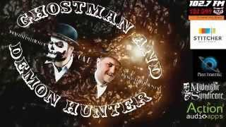 Patrick Doyle from Ghost Mine on the GhostMan&Demon Hunter Show