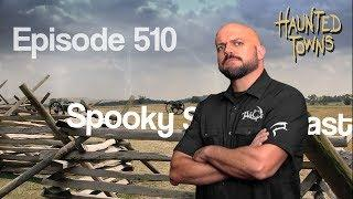 Ep510: Haunted Towns - Porter (FULL EPISODE)
