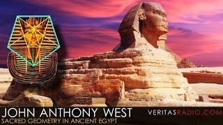 Veritas Radio - John Anthony West - 1 of 2 - Sacred Geometry in Ancient Egypt